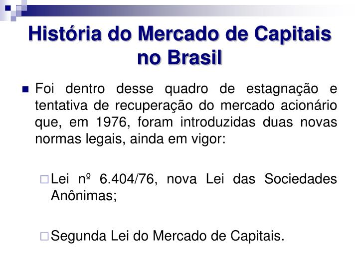 História do Mercado de Capitais no Brasil