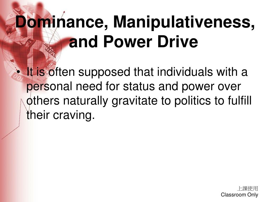 Dominance, Manipulativeness, and Power Drive