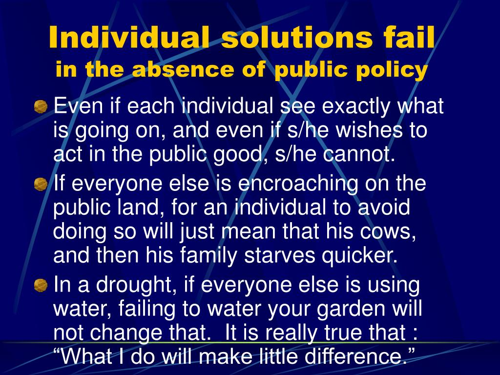 Individual solutions fail