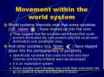 movement within the world system