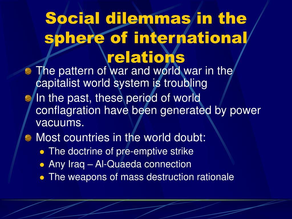 Social dilemmas in the sphere of international relations