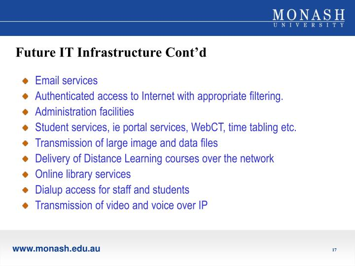 Future IT Infrastructure Cont'd