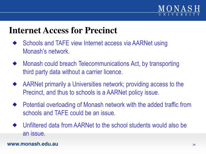 Internet Access for Precinct