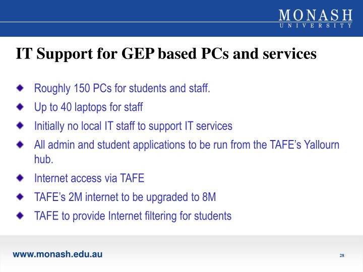 IT Support for GEP based PCs and services
