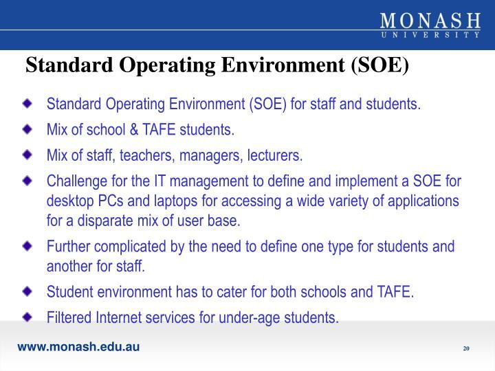 Standard Operating Environment (SOE)