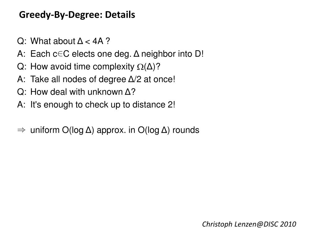 Greedy-By-Degree: Details