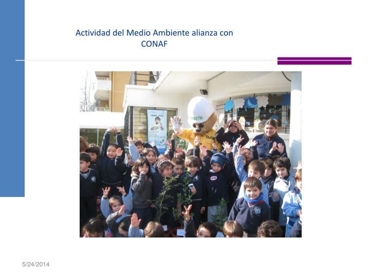 Actividad del Medio Ambiente alianza con CONAF