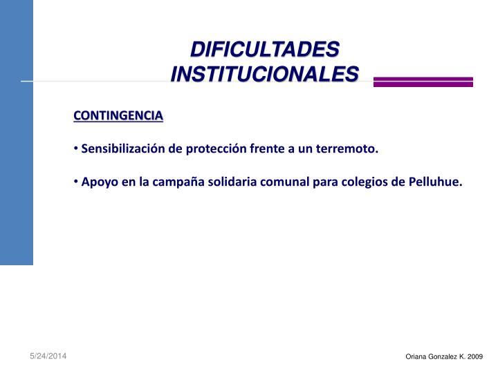 DIFICULTADES INSTITUCIONALES