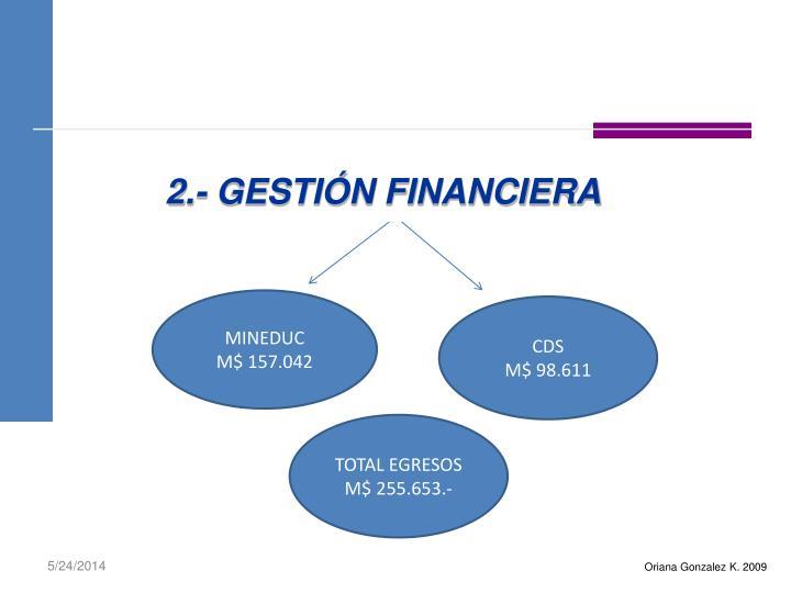 2.- GESTIÓN FINANCIERA