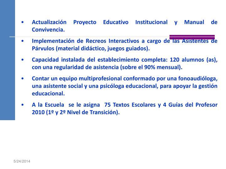 Actualización Proyecto Educativo Institucional y Manual de Convivencia.