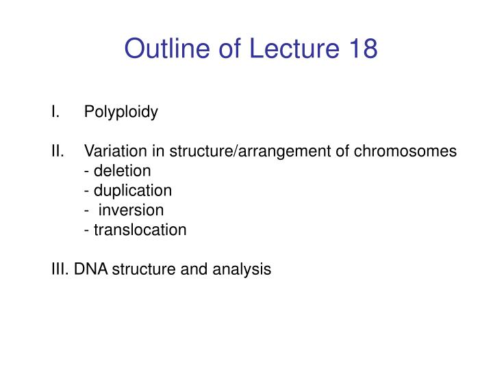 Outline of Lecture 18