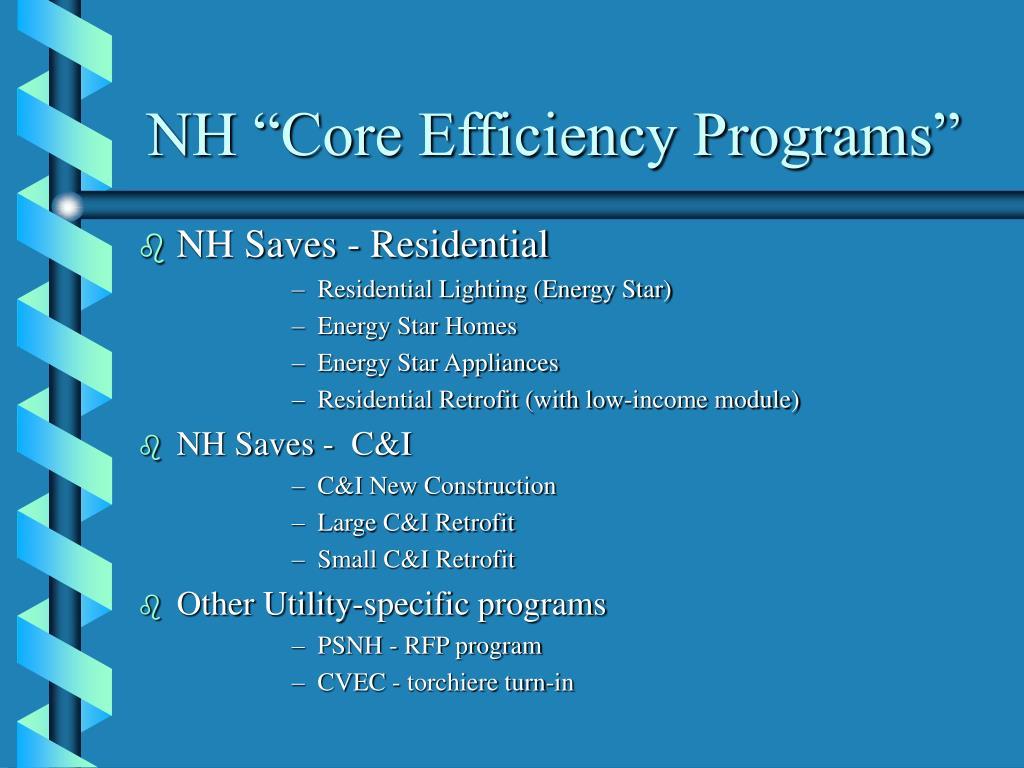 "NH ""Core Efficiency Programs"""
