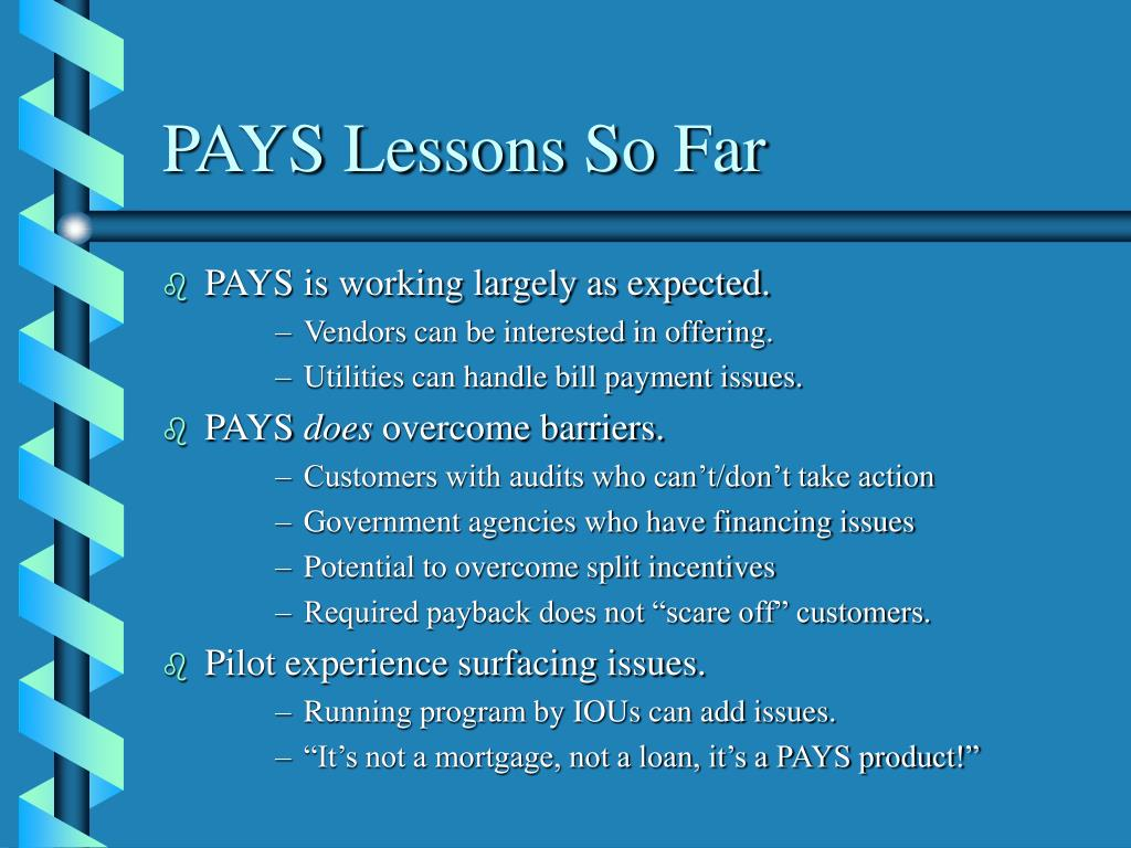 PAYS Lessons So Far