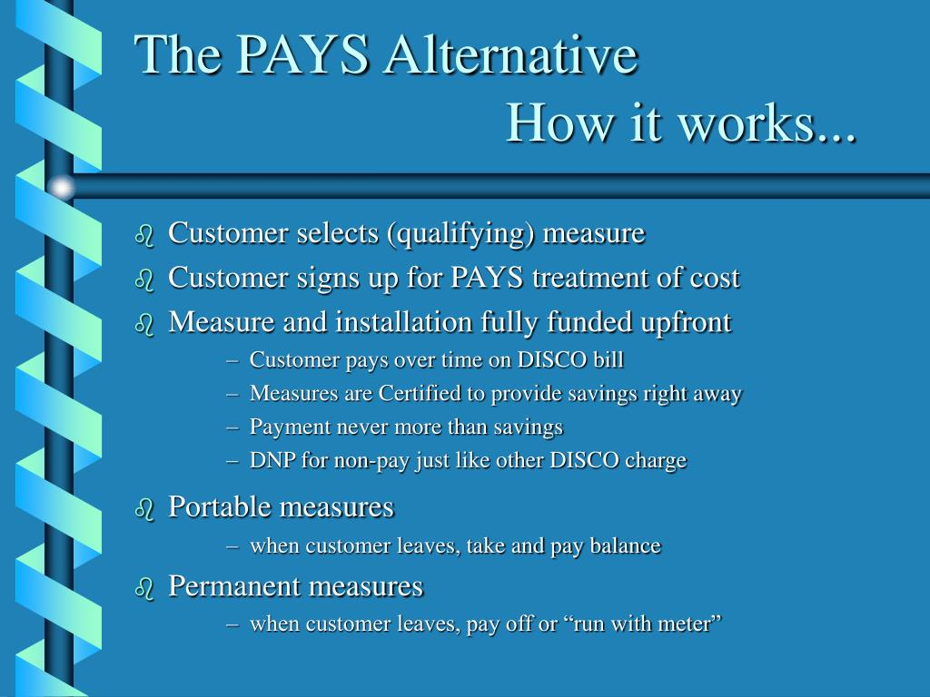 The PAYS Alternative