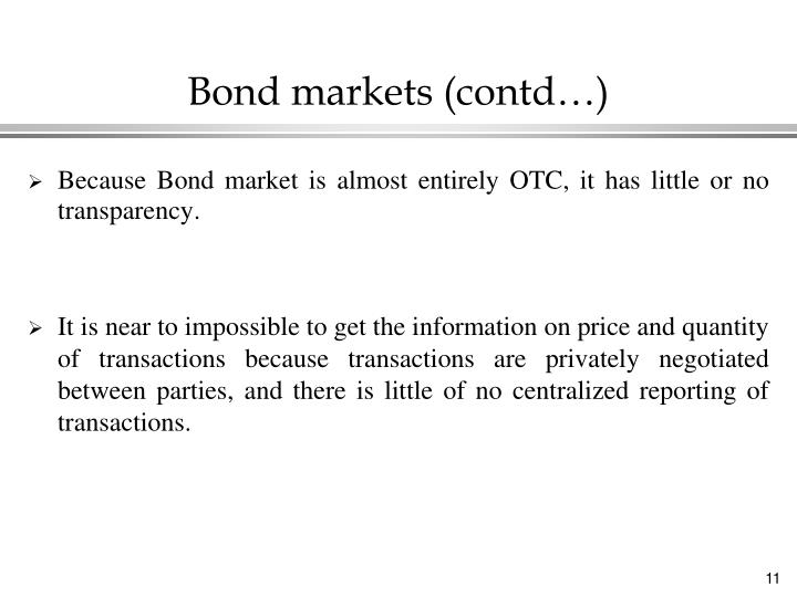 Bond markets (contd…)