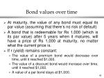 bond values over time