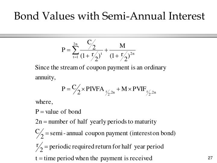 Bond Values with Semi-Annual Interest