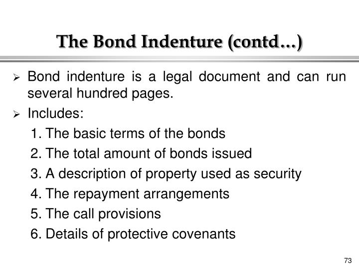 The Bond Indenture (contd…)