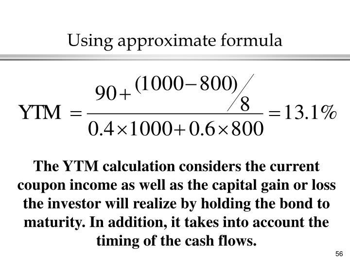 Using approximate formula