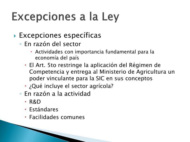 Excepciones a la Ley