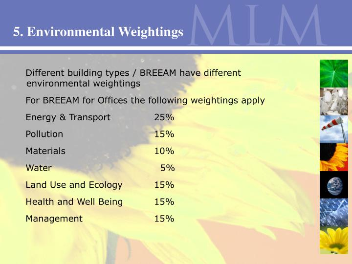 5. Environmental Weightings