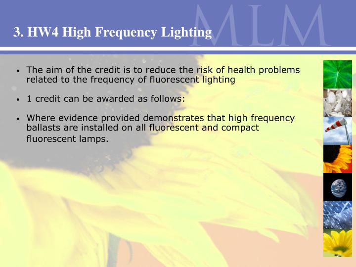 3. HW4 High Frequency Lighting