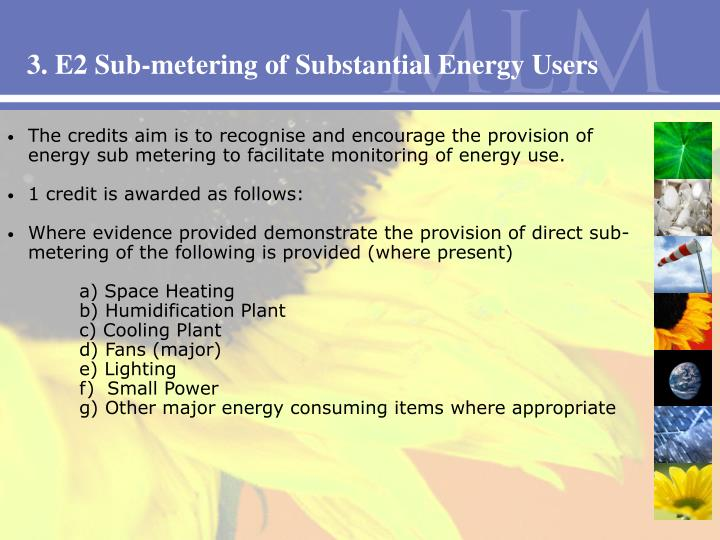 3. E2 Sub-metering of Substantial Energy Users