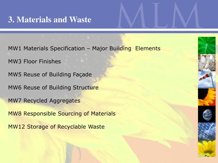 3. Materials and Waste