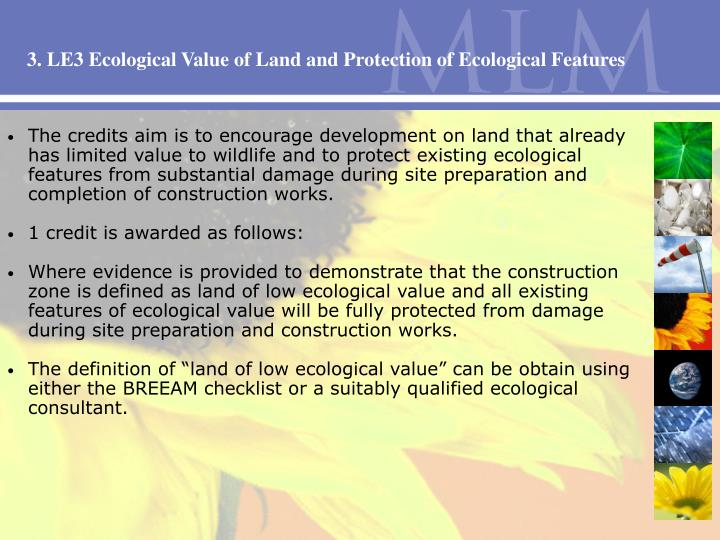 3. LE3 Ecological Value of Land and Protection of Ecological Features