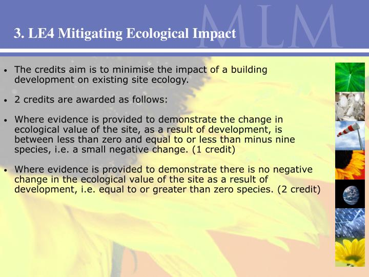 3. LE4 Mitigating Ecological Impact