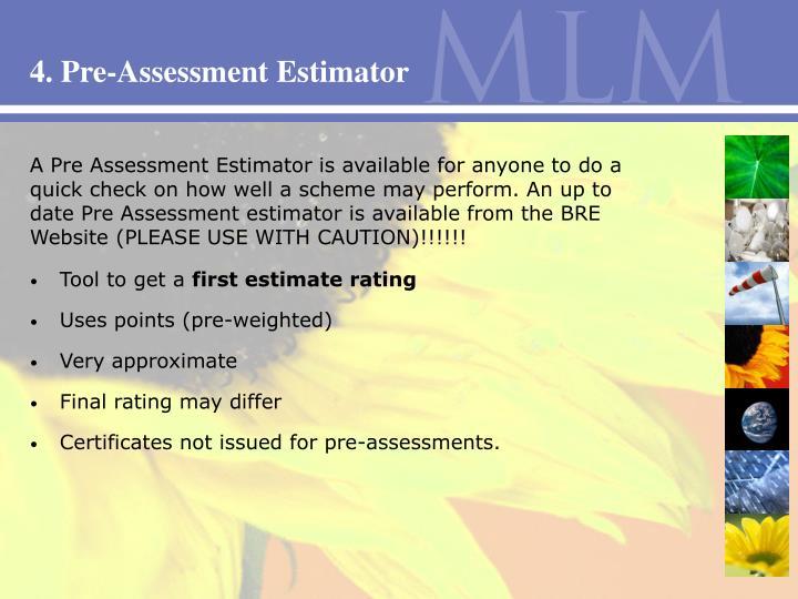4. Pre-Assessment Estimator