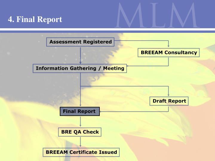 4. Final Report