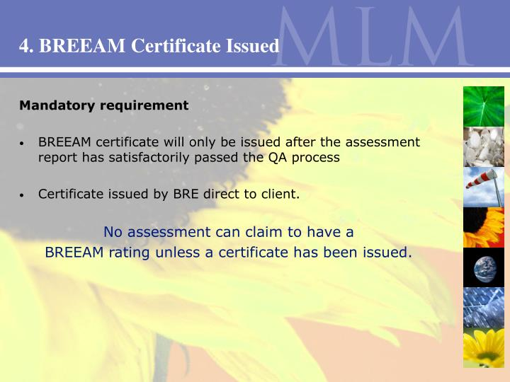 4. BREEAM Certificate Issued