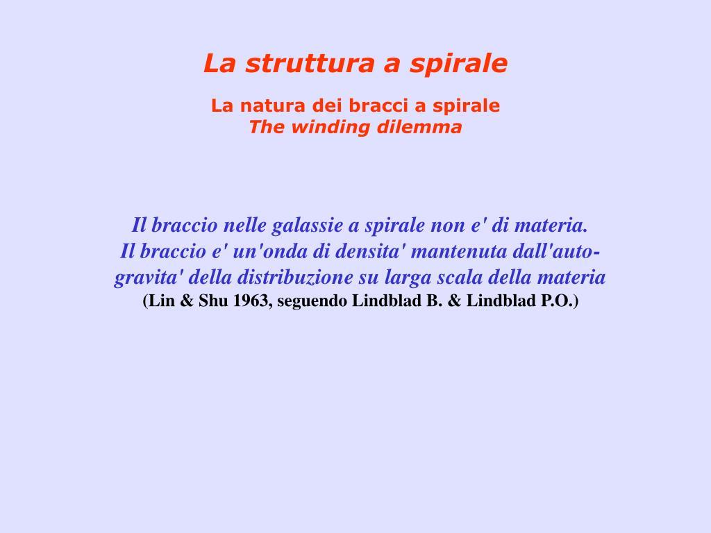 La struttura a spirale