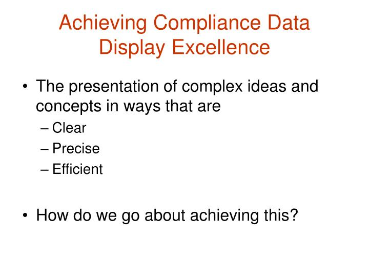 Achieving Compliance Data