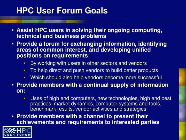 HPC User Forum Goals