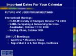 important dates for your calendar
