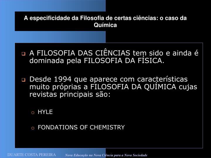 A especificidade da Filosofia de certas ciências: o caso da Química