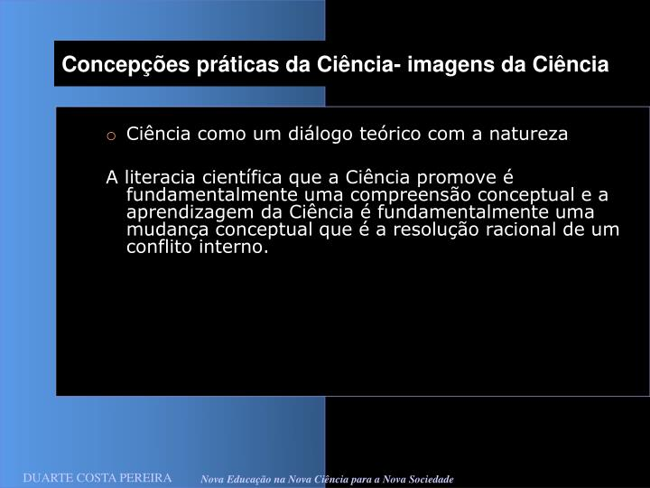 Concepções práticas da Ciência- imagens da Ciência