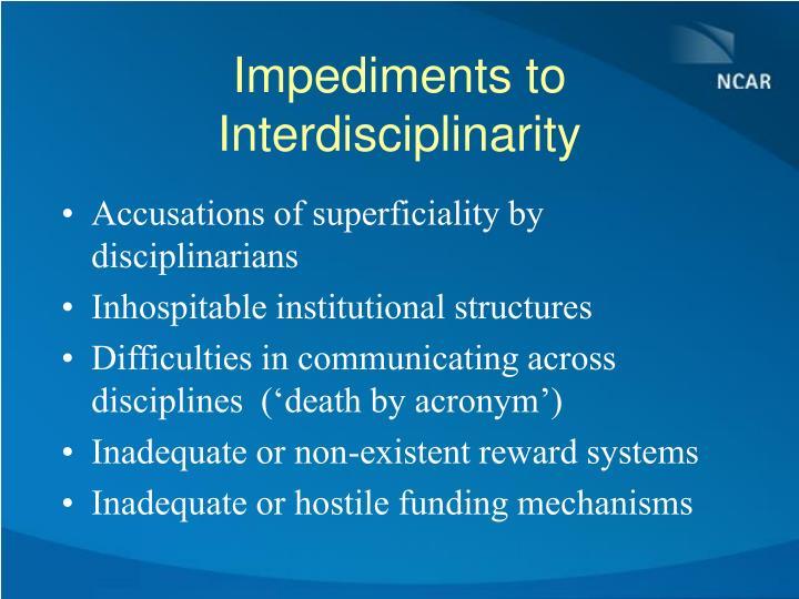 Impediments to Interdisciplinarity