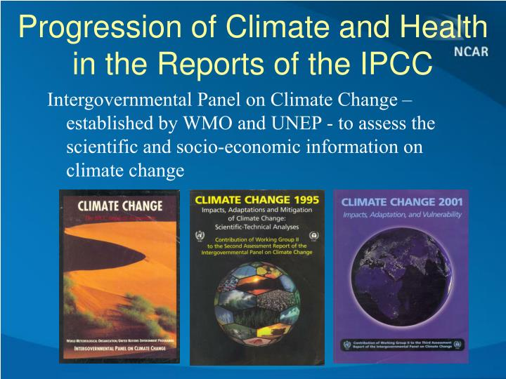 Progression of Climate and Health in the Reports of the IPCC