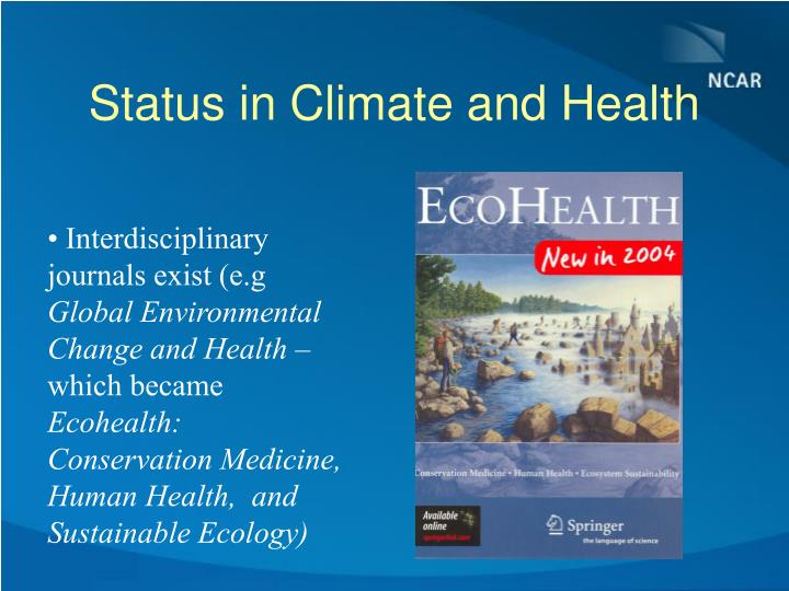 Status in Climate and Health