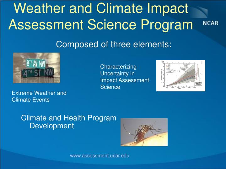 Weather and Climate Impact Assessment Science Program