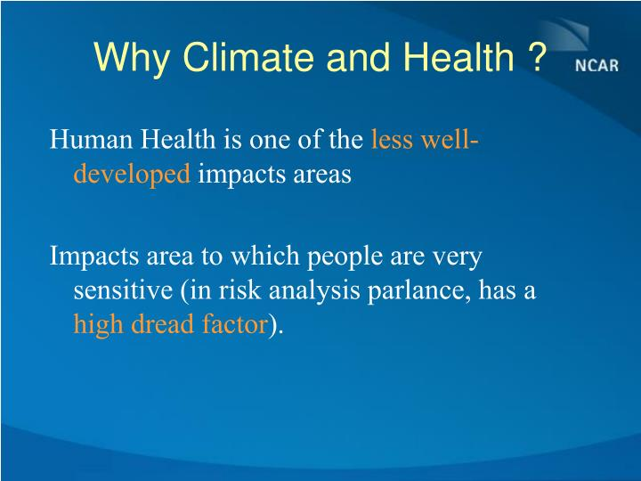 Why Climate and Health ?