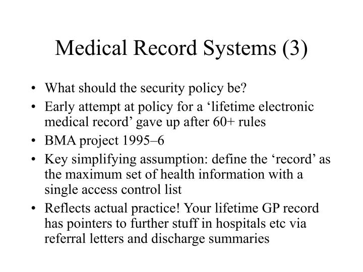 Medical Record Systems (3)