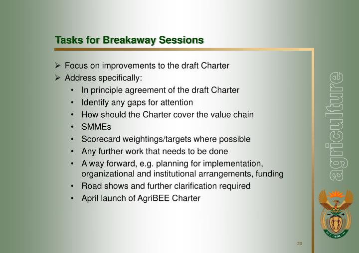 Tasks for Breakaway Sessions