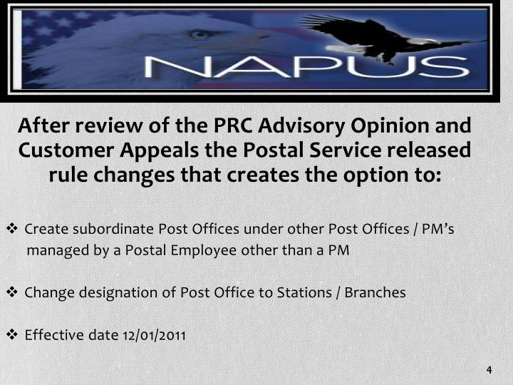 After review of the PRC Advisory Opinion and Customer Appeals the Postal Service released rule changes that creates the option to: