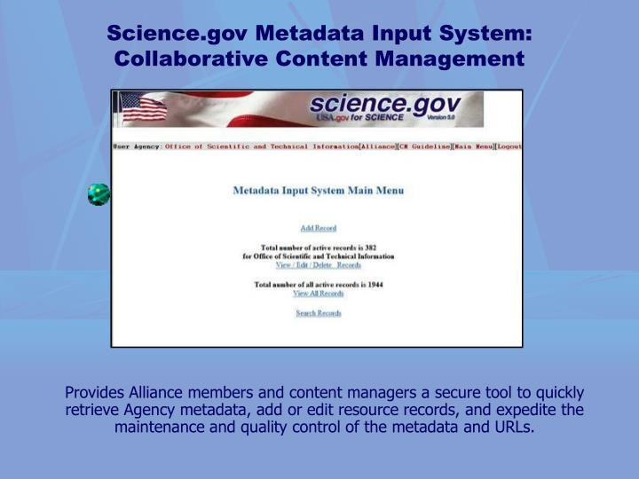 Science.gov Metadata Input System: Collaborative Content Management