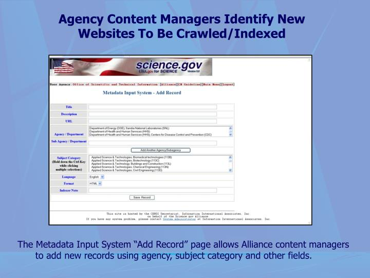 Agency Content Managers Identify New Websites To Be Crawled/Indexed