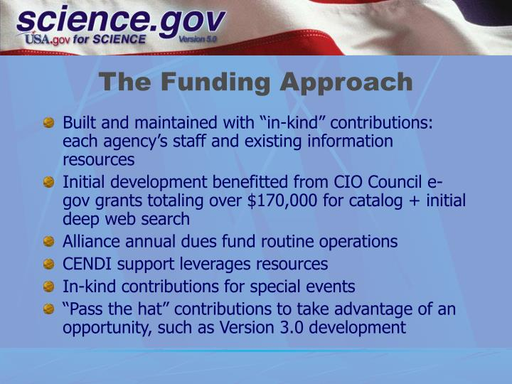 The Funding Approach